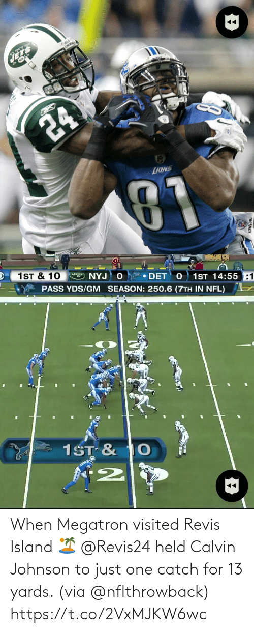 island: When Megatron visited Revis Island 🏝  @Revis24 held Calvin Johnson to just one catch for 13 yards. (via @nflthrowback) https://t.co/2VxMJKW6wc