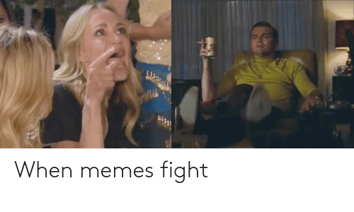 Fight: When memes fight