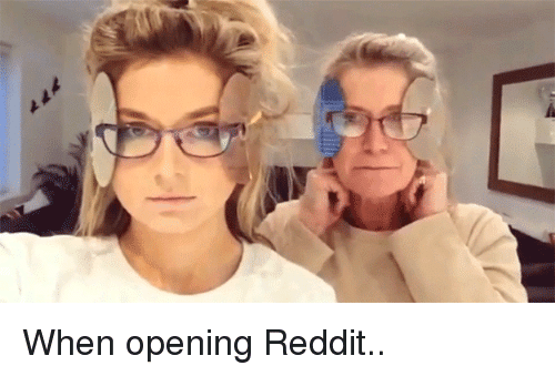 Funny, Reddit, and Imgur: When opening Reddit..