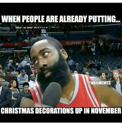 WHEN PEOPLE ARE ALREADY PUTTING NBAMEMES CHRISTMAS