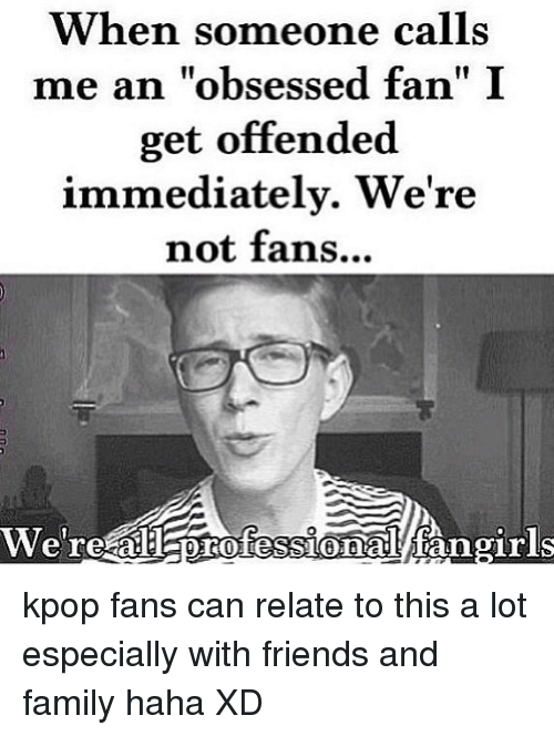 25 Best Memes About Kpop Fans Can Relate Kpop Fans Can