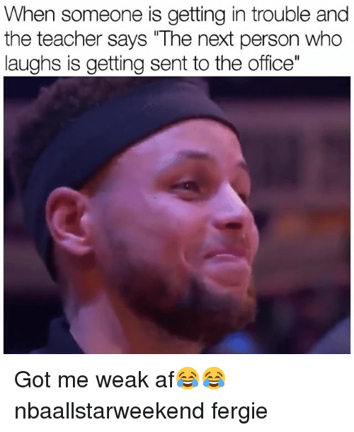 """Af, Funny, and Teacher: When someone is getting in trouble and  the teacher says The next person who  laughs is getting sent to the office"""" Got me weak af😂😂 nbaallstarweekend fergie"""