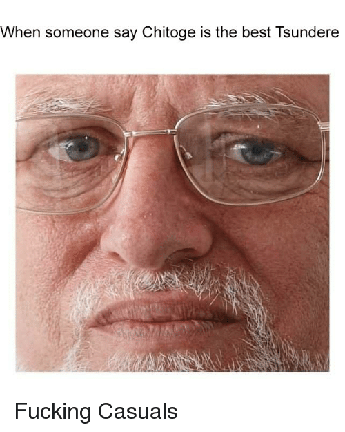 Fucking Casuals: When someone say Chitoge is the best Tsundere