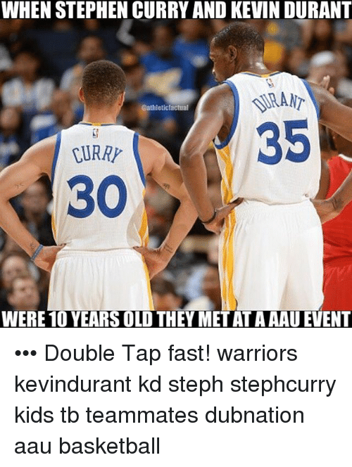 AAU: WHEN STEPHEN CURRY AND KEVIN DURANT  @athleticfactual  35  CURRY  30  WERE10 YEARSOLD THEY METAT AAAU EVENT ••• Double Tap fast! warriors kevindurant kd steph stephcurry kids tb teammates dubnation aau basketball