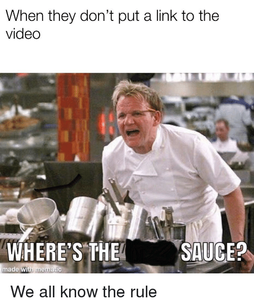 Link, Video, and Sauce: When they don't put a link to the  video  WHERE'S THE  SAUCE?  made with memtic
