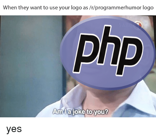 amia: When  they want to use your logo as/t/programmerhu  mor logo  Amllaioke to you?  Amiá joke to you yes