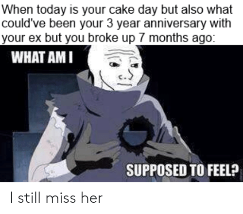When Today Is Your Cake Day but Also What Could've Been Your