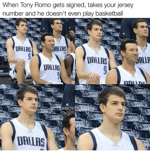 Basketball, Memes, and Tony Romo: When Tony Romo gets signed, takes your jersey  number and he doesn't even play basketball  ALIAS  ALLA  DALLAS  DALLAS  BOY