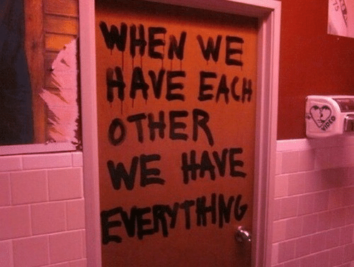 Each Other, Other, and When: WHEN WE  AVE EACH  OTHER  WE HAVE