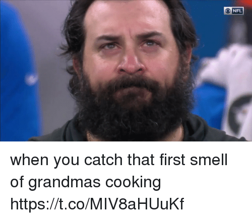 Nfl, Smell, and First: when you catch that first smell of grandmas cooking https://t.co/MIV8aHUuKf