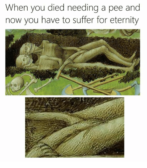 Classical Art, Eternity, and Aed: When you died needing a pee and  now you have to suffer for eternity