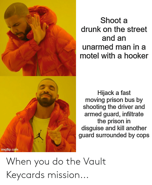 the vault: When you do the Vault Keycards mission...
