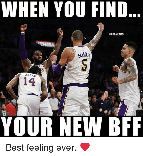 Nba, Best, and New: WHEN YOU FIND  @NBAMEMES  ANOLE  14  12  YOUR NEW BFF Best feeling ever. ❤