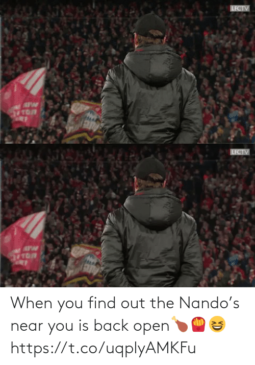 open: When you find out the Nando's near you is back open🍗🍟😆 https://t.co/uqplyAMKFu
