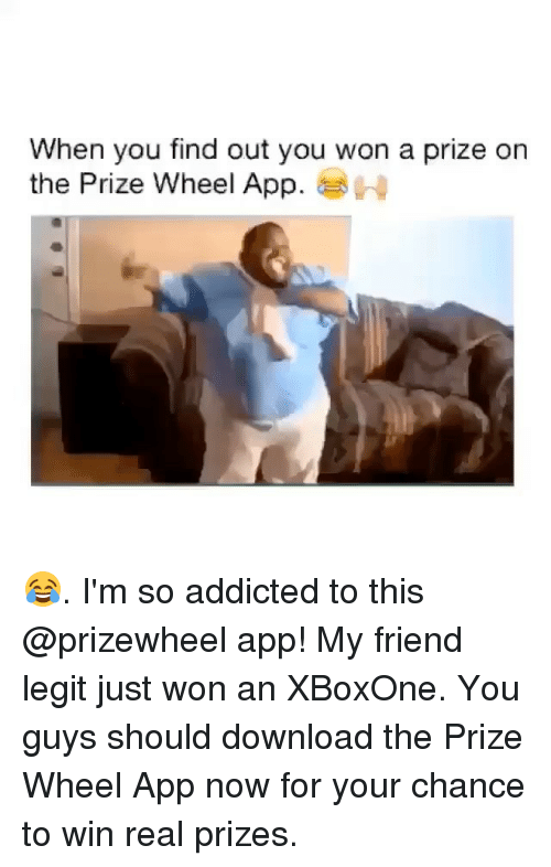 When You Find Out You Won a Prize on the Prize Wheel App H