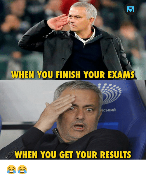 Memes, 🤖, and You: WHEN YOU FINISH YOUR EXAMS  WHEN YOU GET YOUR RESULTS 😂😂