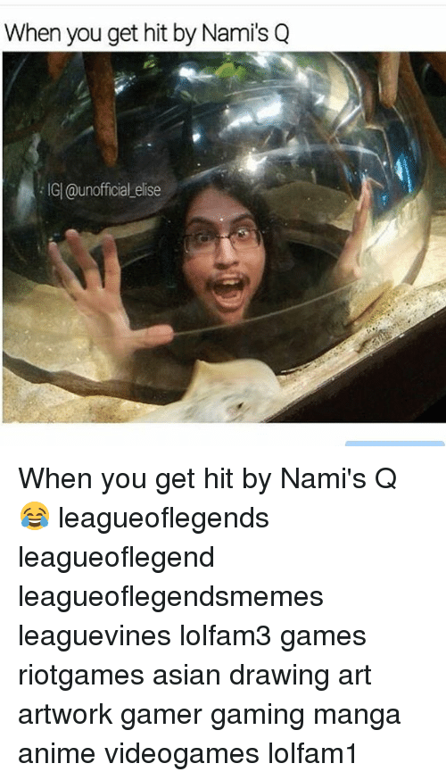 elise: When you get hit by Namis Q  IG| @unofficial elise When you get hit by Nami's Q 😂 leagueoflegends leagueoflegend leagueoflegendsmemes leaguevines lolfam3 games riotgames asian drawing art artwork gamer gaming manga anime videogames lolfam1