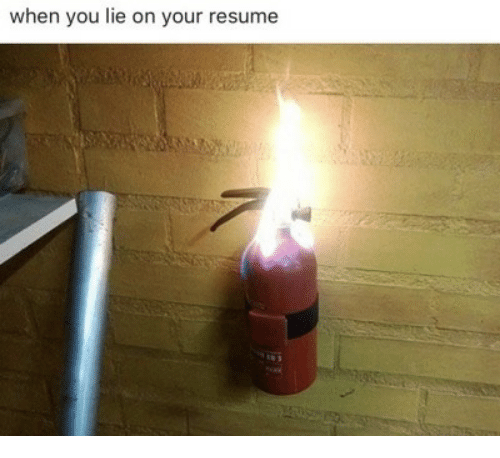 When You Lie On Your Resume: when you lie on your resume