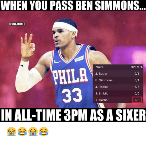Ben Simmons: WHEN YOU PASS BEN SIMMONS  ONBAMEMES  76ers  J. Butler  B. Simmons  J. Redick  J. Embiid  T. Harris  3PTM/A  PHILA  0/5  2/3  IN ALL-TIME 3PM AS A SIKER 😭😂😭😂