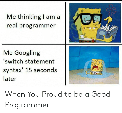 A Good: When You Proud to be a Good Programmer