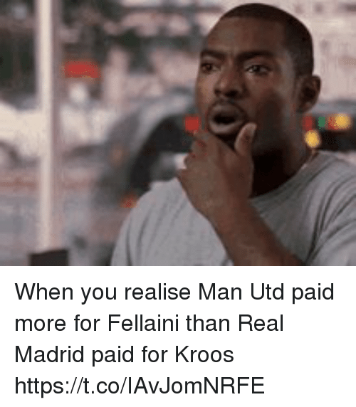 Real Madrid, Soccer, and Man Utd: When you realise Man Utd paid more for Fellaini than Real Madrid paid for Kroos https://t.co/IAvJomNRFE