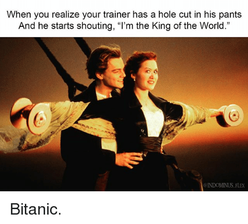 Flexing Memes And World When You Realize Your Trainer Has A Hole Cut
