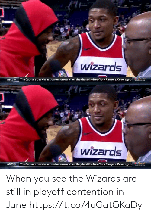 sports: When you see the Wizards are still in playoff contention in June https://t.co/4uGatGKaDy