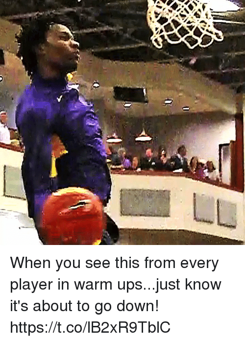 Memes, Ups, and 🤖: When you see this from every player in warm ups...just know it's about to go down! https://t.co/lB2xR9TblC