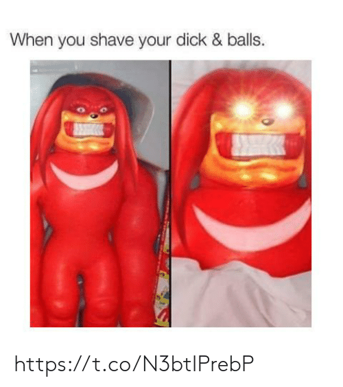balls: When you shave your dick & balls. https://t.co/N3btIPrebP