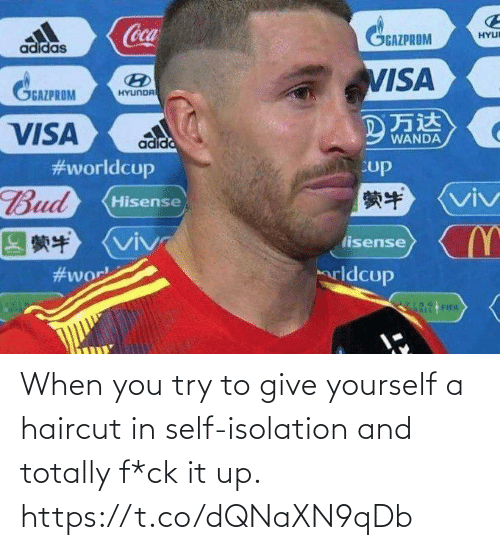 Try: When you try to give yourself a haircut in self-isolation and totally f*ck it up. https://t.co/dQNaXN9qDb
