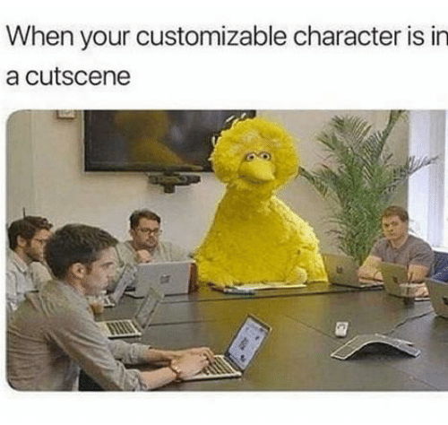 Character, When, and When Your: When your customizable character is in  a cutscene
