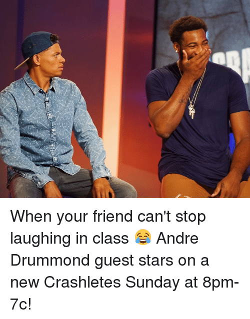 Drummond: When your friend can't stop laughing in class 😂 Andre Drummond guest stars on a new Crashletes Sunday at 8pm-7c!