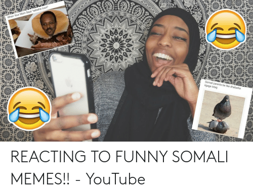 🅱️ 25+ Best Memes About Funny Somali Memes | Funny Somali