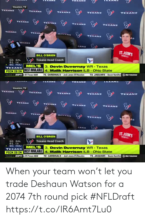 team: When your team won't let you trade Deshaun Watson for a 2074 7th round pick #NFLDraft https://t.co/lR6Amt7Lu0