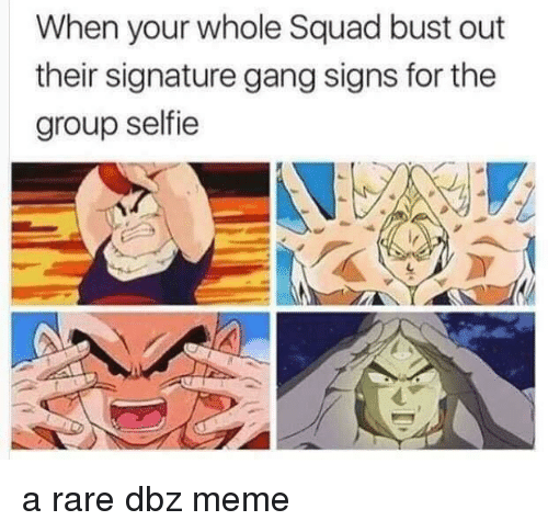 Anime, Meme, and Selfie: When your whole Squad bust out  their signature gang signs for the  group selfie