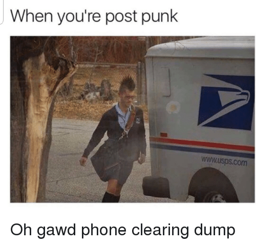 Gawd: When you're post punk  www.isps.com  it Oh gawd phone clearing dump