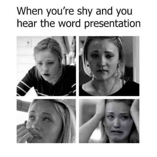 presentation: When you're shy and you  hear the word presentation