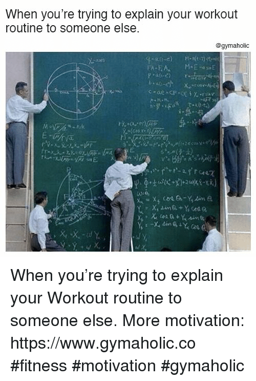 Fitness, Motivation, and You: When you're trying to explain your workout  routine to someone else.  @gymaholic When you're trying to explain your  Workout routine to someone else.  More motivation: https://www.gymaholic.co  #fitness #motivation #gymaholic