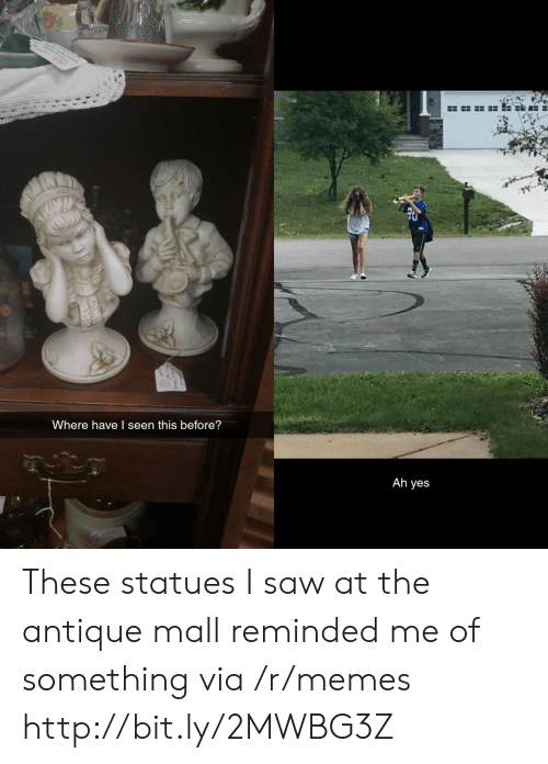 Memes, Saw, and Http: Where have I seen this before?  Ah yes These statues I saw at the antique mall reminded me of something via /r/memes http://bit.ly/2MWBG3Z