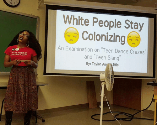 """brown: White People Stay  Colonizing  An Examination on """"Teen Dance Crazes""""  and """"Teen Slang""""  MAKE AMERICA  BROWN AGAIN  By: Taylor AmLittle"""