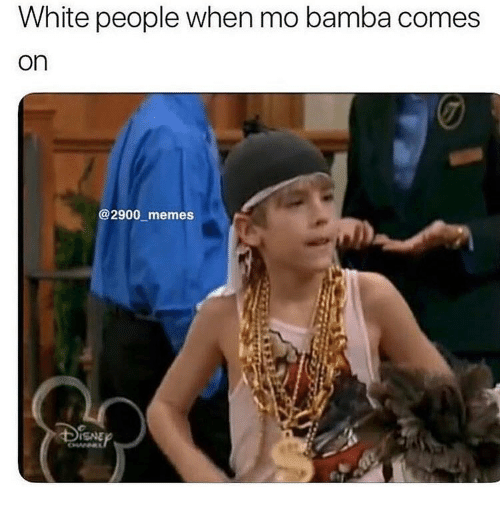 Memes, White People, and White: White people when mo bamba comes  on  @2900 memes  SNE