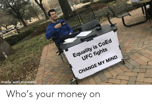 Money: Who's your money on
