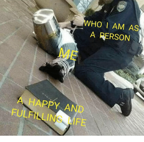 Life, Happy, and Who: WHO I AM AS  A PERSON  ME  A HAPPY AND  FULFILLING LIFE