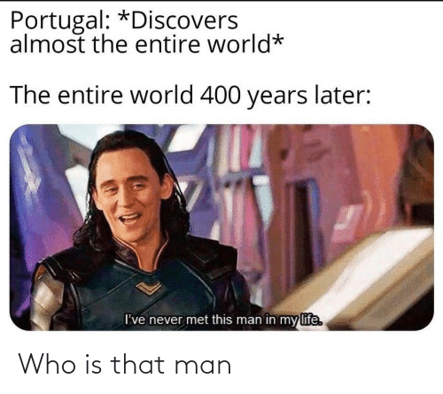 man: Who is that man