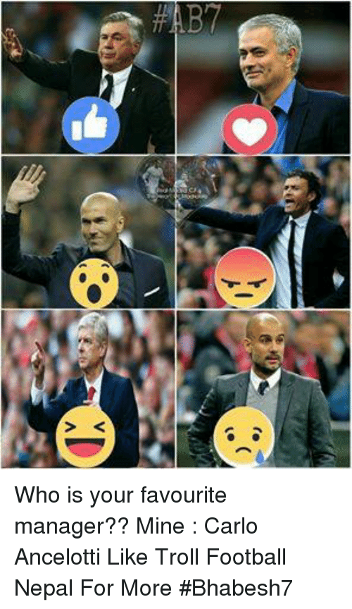 carlo ancelotti: Who is your favourite manager?? Mine : Carlo Ancelotti  Like Troll Football Nepal For More  #Bhabesh7