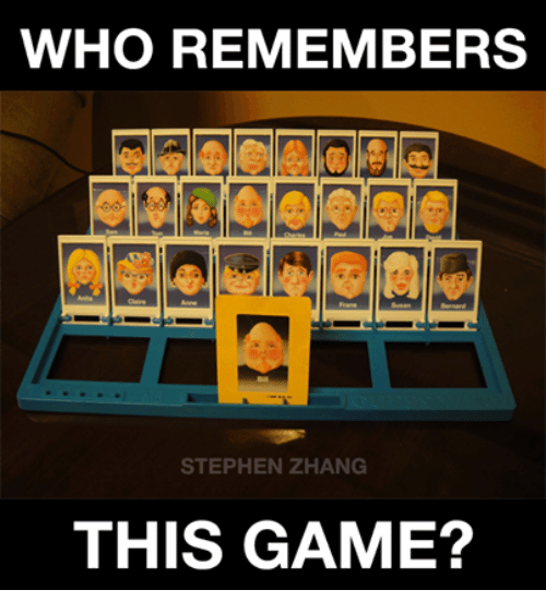 Zhang: WHO REMEMBERS  STEPHEN ZHANG  THIS GAME?