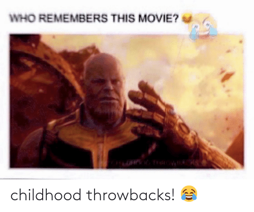 Who Remembers This: WHO REMEMBERS THIS MOVIE? childhood throwbacks! 😂