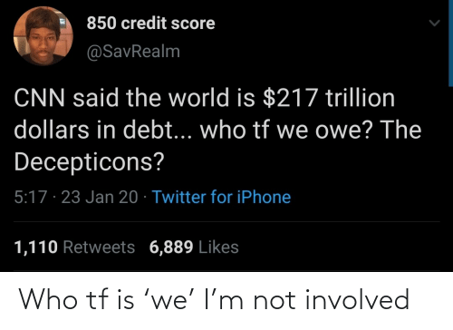 who: Who tf is 'we' I'm not involved