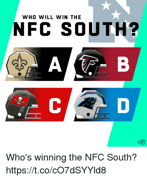 Memes, 🤖, and Nfc: WHO WILL WIN THE  NFC SOUTH?  te  OM Who's winning the NFC South? https://t.co/cO7dSYYld8