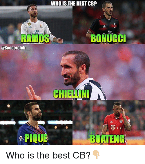 whois: WHOIS THE BEST CB?  Fly  Fly  RAMOS  BONUCCI  @Soccerclub  CHIELLIN  &PIQUE  BOATENG Who is the best CB?👇🏼